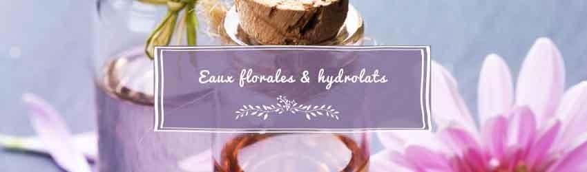 Eauxfloralesethydrolats